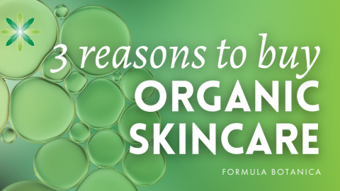 3 Reasons why you should buy Organic Skincare