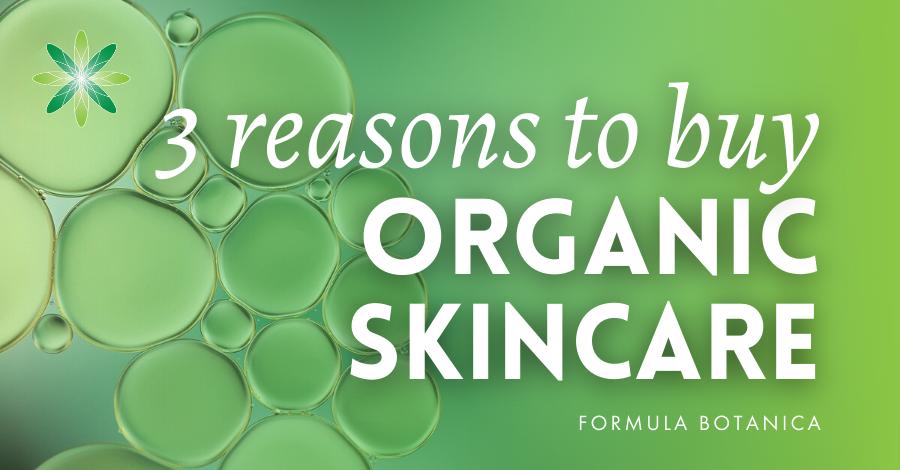 2015-06 Reasons to buy organic skincare
