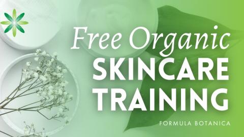 Free Organic & Natural Skincare Training