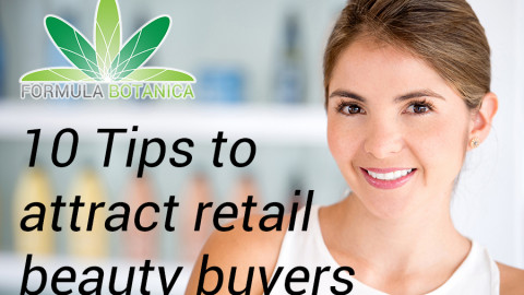 10 Tips to Attract Retail Beauty Buyers to your Skincare Brand