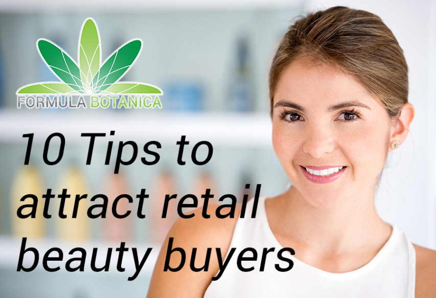 10 Tips to Attract Beauty Buyers