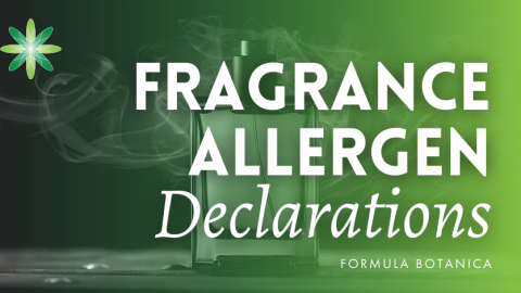 Fragrance Allergens: Could you soon be listing 90 on your cosmetic labels?