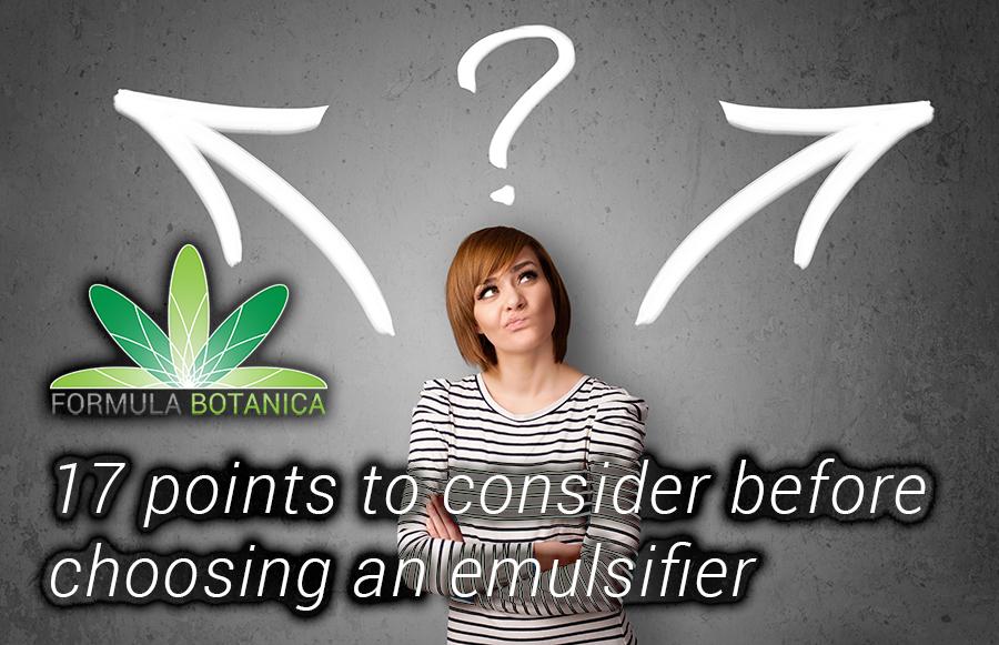 17 Points to Consider when Choosing an Emulsifier