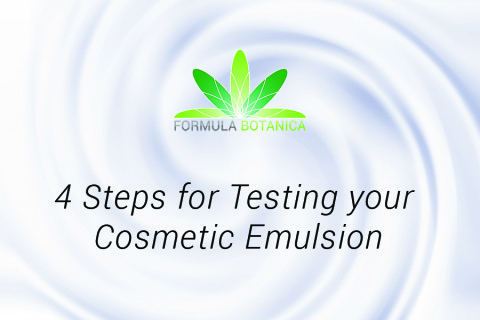 4 Steps for Testing your Cosmetic Emulsion