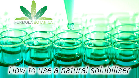 How to use a Natural Solubiliser