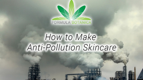 How to Make Anti-Pollution Skincare