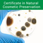 Certificate in Natural Cosmetic Preservation
