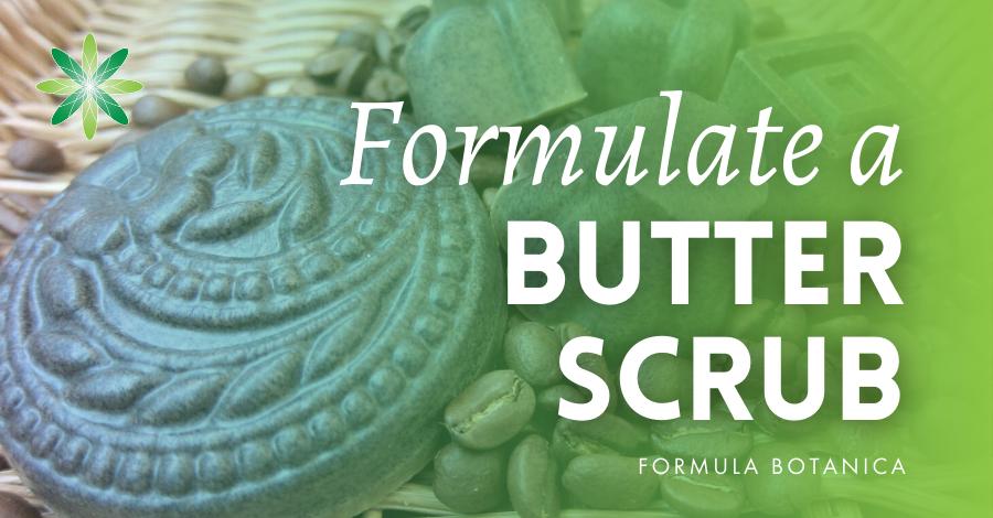 2016-05 Formulate a butter scrub