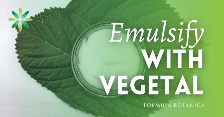 2016-06 Emulsify with Vegetal