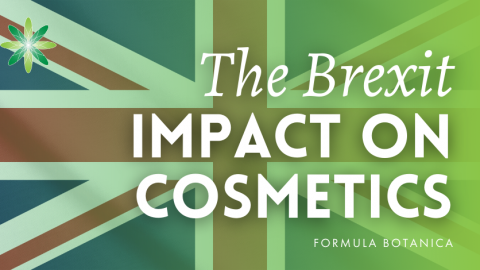 The Brexit Impact on your Cosmetics Business