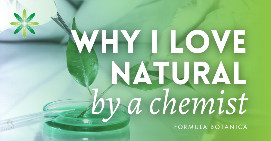 2016-08 Why I love natural by a cosmetic chemist