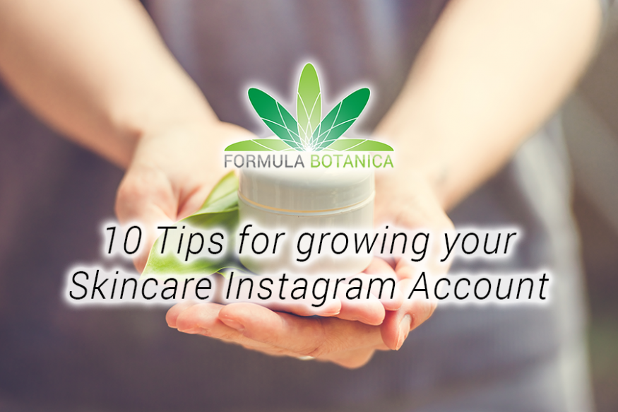 10 tips for growing your skincare business instagram 10 tips for growing your skincare business instagram account ccuart Gallery