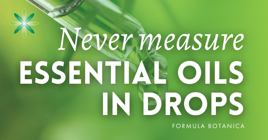2016-11 Never measure essential oils in drops