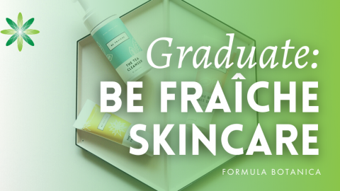 Graduate Success Story: Be Fraîche Skincare