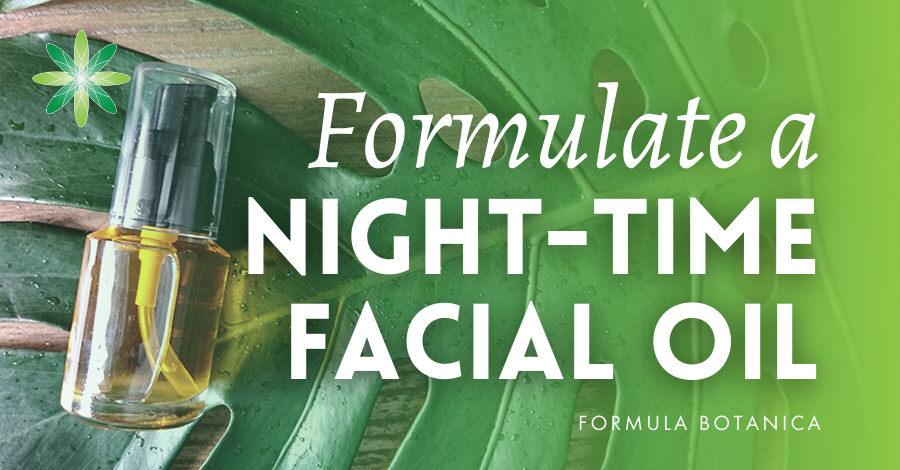 2016-11 Formulate a night-time facial oil