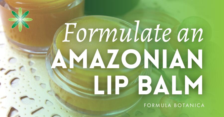 2017-01 Formulate an Amazonian lip balm