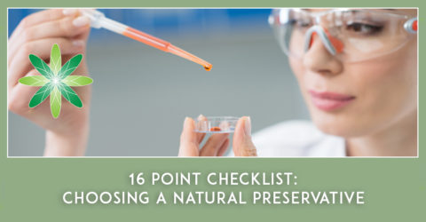 16 Point Checklist: Choosing a Natural Preservative for Skincare