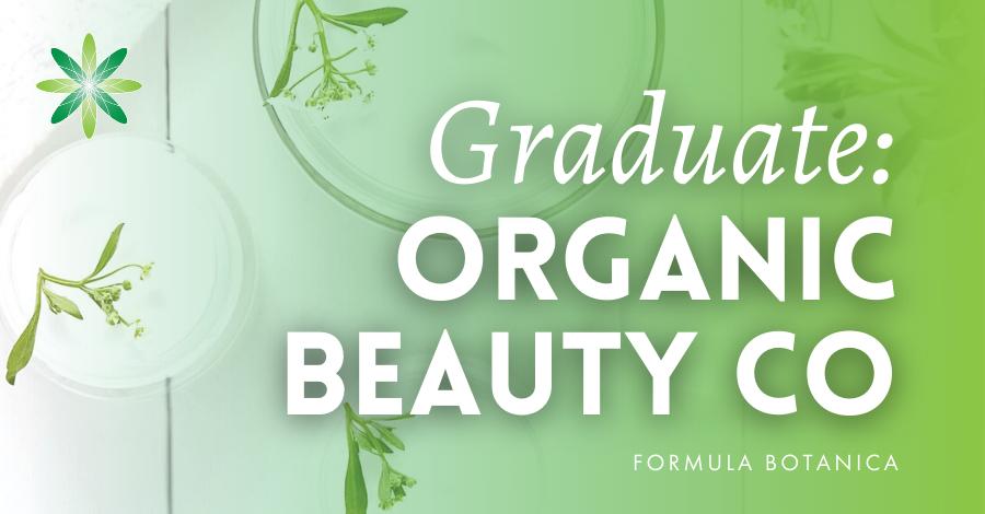 2017-05 Organic Beauty Co Formula Botanica graduate