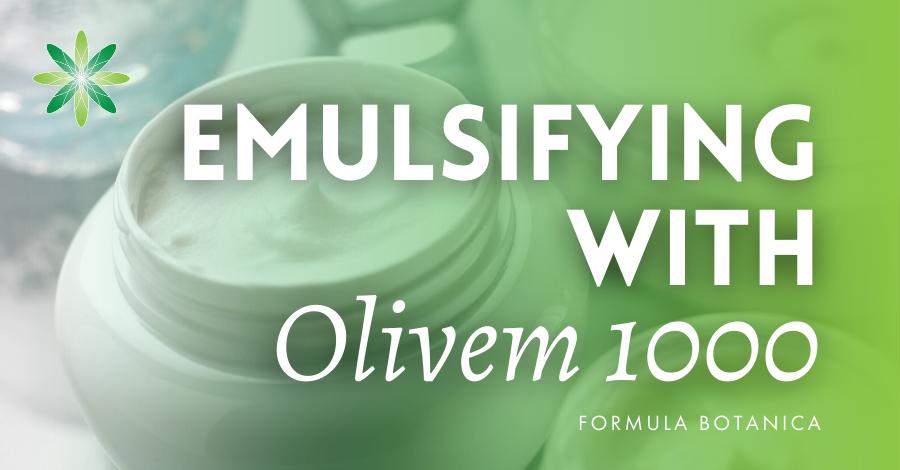 2017-05 Emulsifying with Olivem 1000