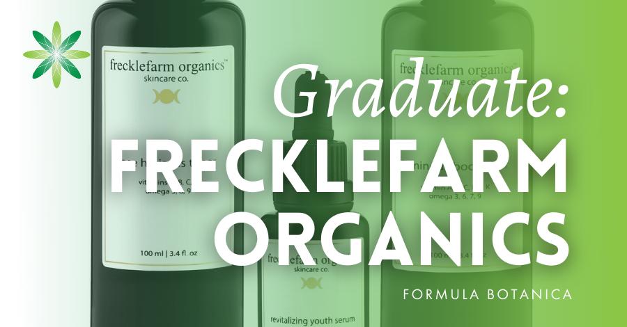 2017-07 Frecklefarm Organics Formula Botanica graduate success story