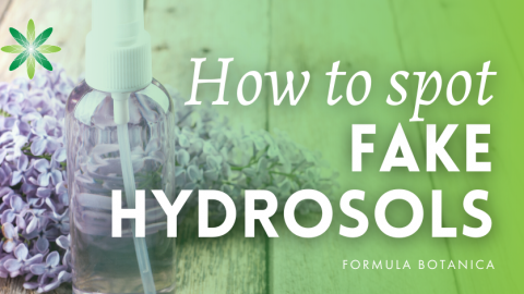 How to Spot a Fake Hydrosol