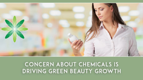 Concern About Chemicals Is Driving Green Beauty Growth