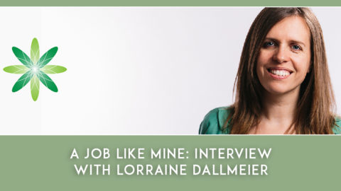 A Job Like Mine: Interview with Lorraine Dallmeier