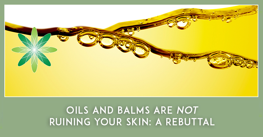 Oils and Balms