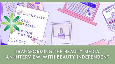 Transforming the Beauty Media – an interview with Beauty Independent