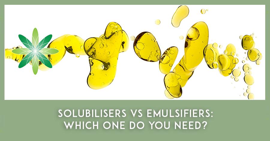 Solubilisers vs Emulsifiers