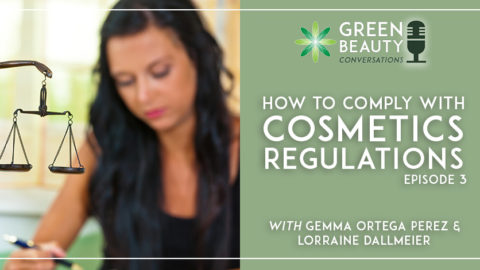 Episode 3: How to Comply with Cosmetics Regulations