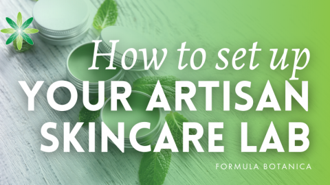How to set up your Artisan Skincare Lab