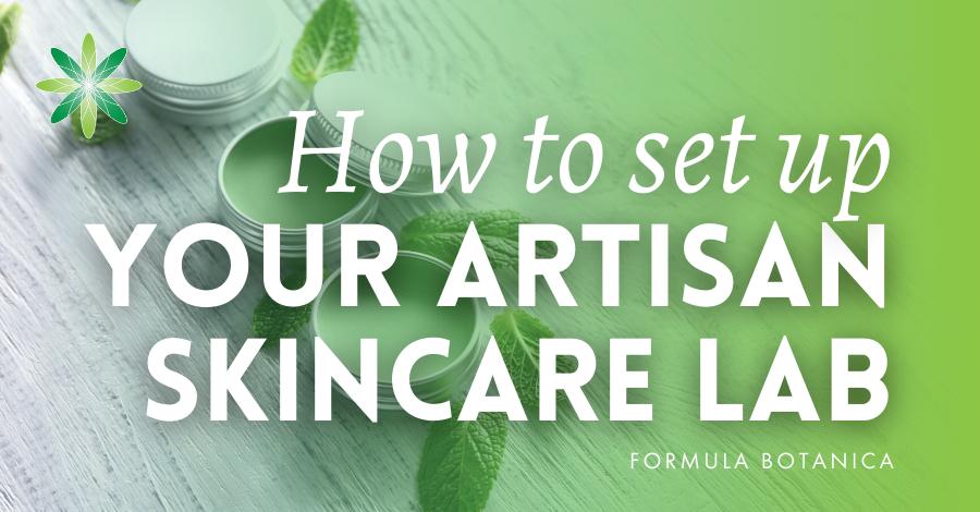 2018-01 Set up artisan skincare lab