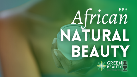 Episode 5: Growing an African Heritage Natural Beauty Brand with Daughter of the Soil