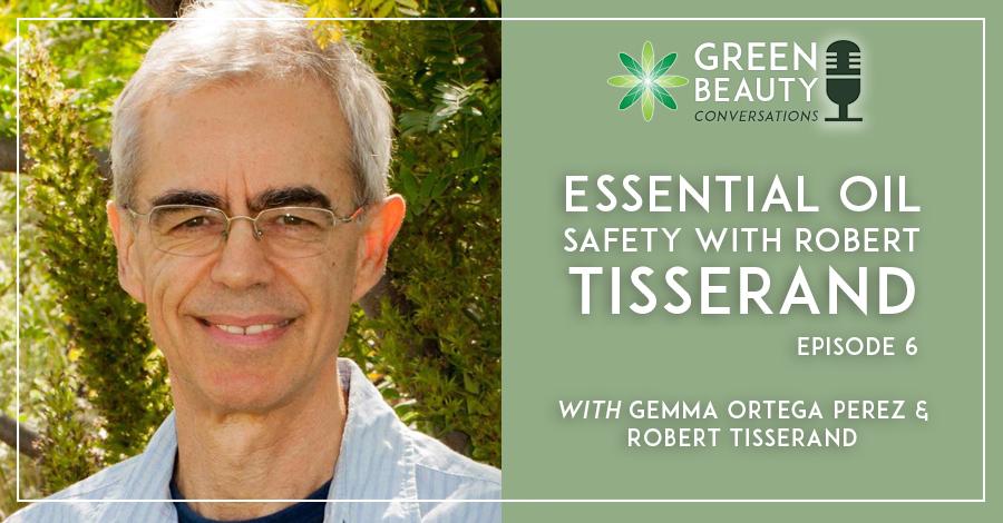 Robert Tisserand | Formula Botanica Podcast