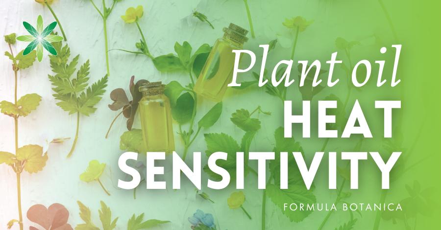2018-04 Plant oil heat sensitivity