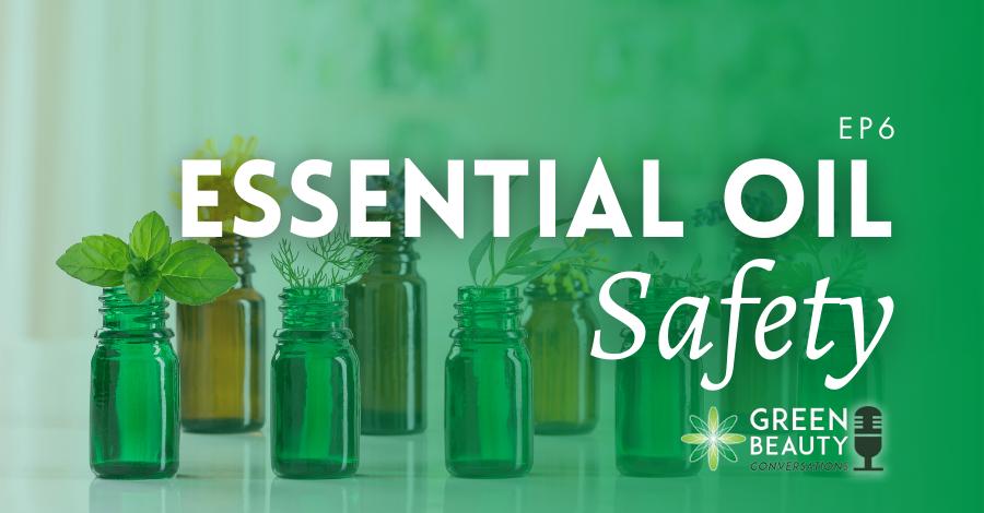 2018-04 Essential oil safety