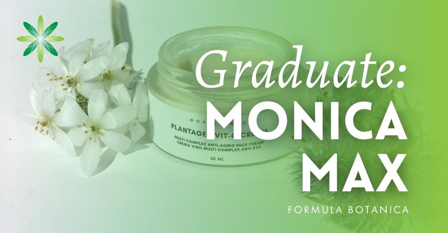 2018-05 Formula Botanica Graduate Monica Max