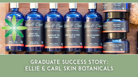 Graduate Success Story – Ellie & Carl Skin Botanicals