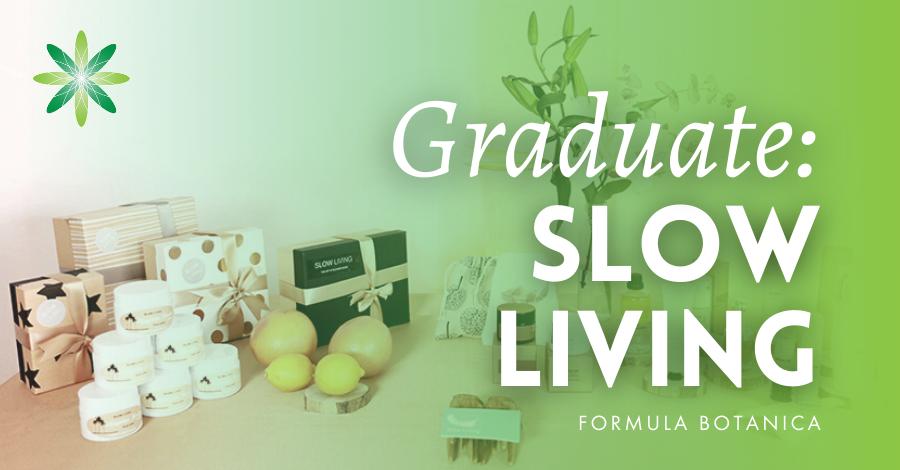 2018-05 Graduate Slow Living
