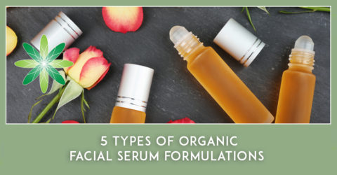 5 Types of Organic Facial Serum Formulations