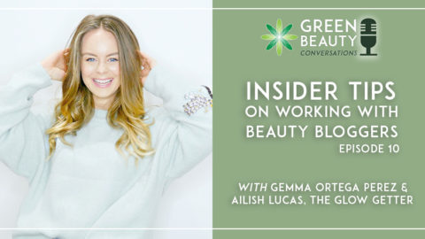 Episode 10. Insider Tips on Working with Beauty Bloggers