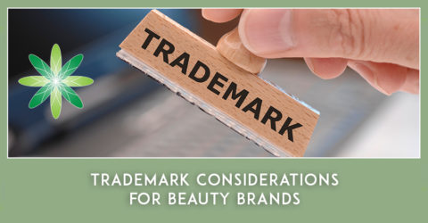 Trademark Considerations for Beauty Brands