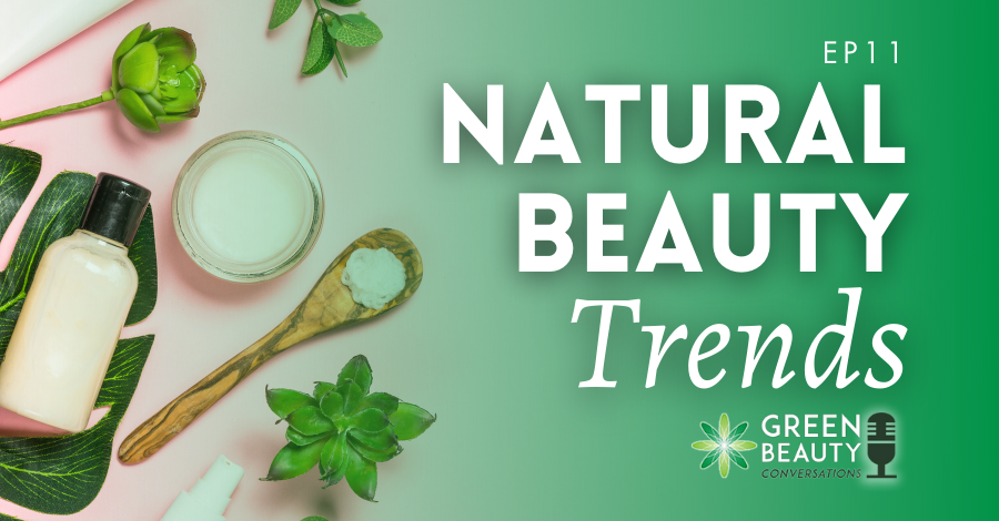 2018-07 natural beauty trends