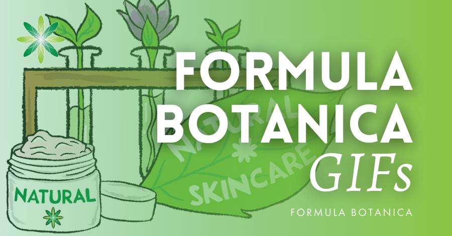 2018-08 Formula Botanica GIFs