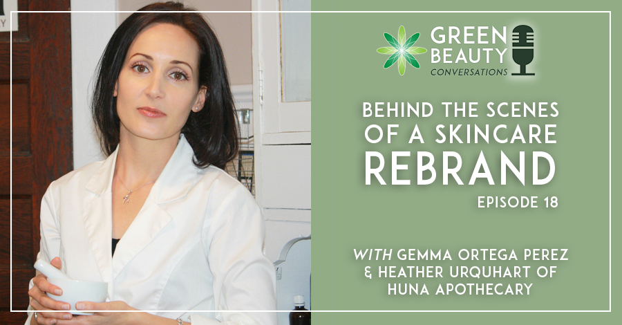 Rebrand beauty brand - Formula Botanica podcast with Huna Apothecary