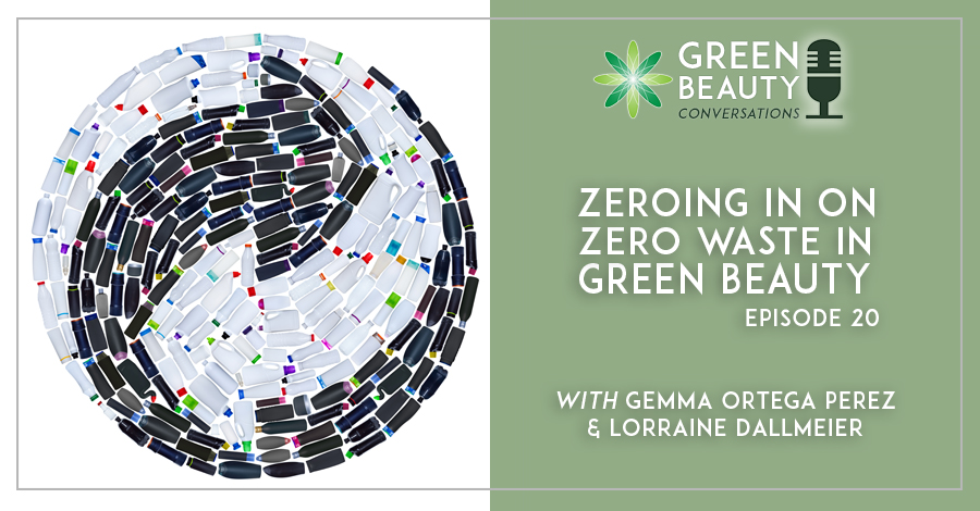 2018-10 Podcast 20: Zero Waste in the beauty industry