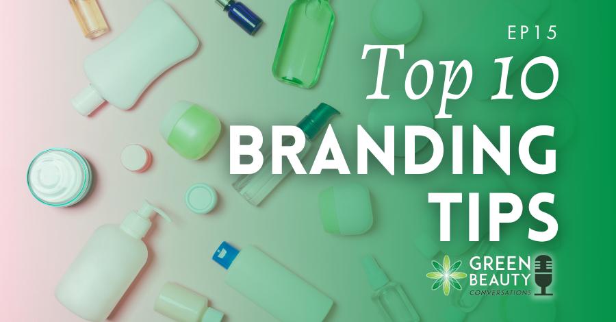 2018-08 Beauty branding tips
