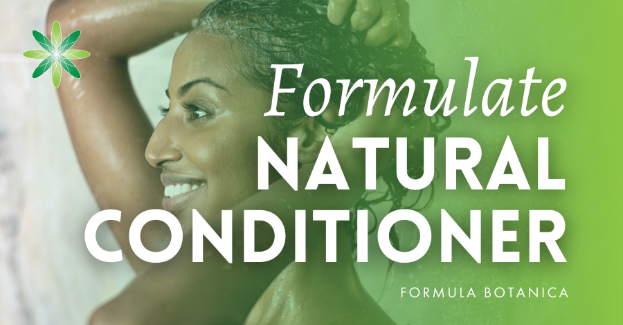 2018-07 Formulate a natural conditioner