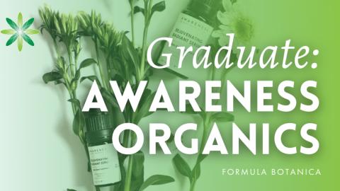 Graduate Success Story – Awareness Organics